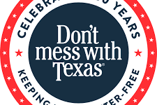 The Don't Mess with Texas campaign has been in place for more than 30 years.